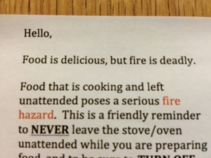 """Food is delicious, but fire is deadly. This is a friendly reminder"""